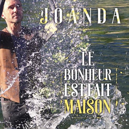 Le bonheur est fait maison, Joanda