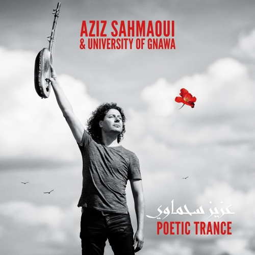 Aziz Sahmaoui sort l'album Poetic Trance pour les dix ans de l'University of Gnawa
