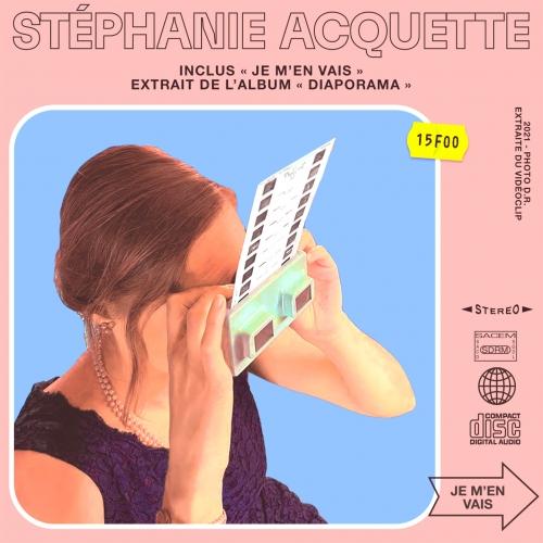 Stéphanie Acquette, notre découverte, avec Je m'en vais