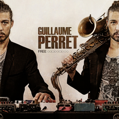 guillaume perret,musique,jazz,free,inside song,ibrahim maalouf,saxophone,youtube,20 minutes,blog