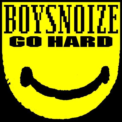 boysnoize-gohard.jpg